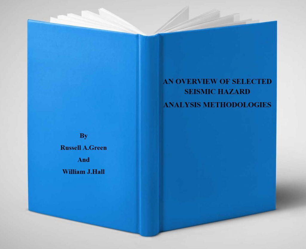 دانلود کتاب تحلیل خطر زلزله (AN OVERVIEW OF SELECTED SEISMIC HAZARD ANALYSIS METHODOLOGIES)